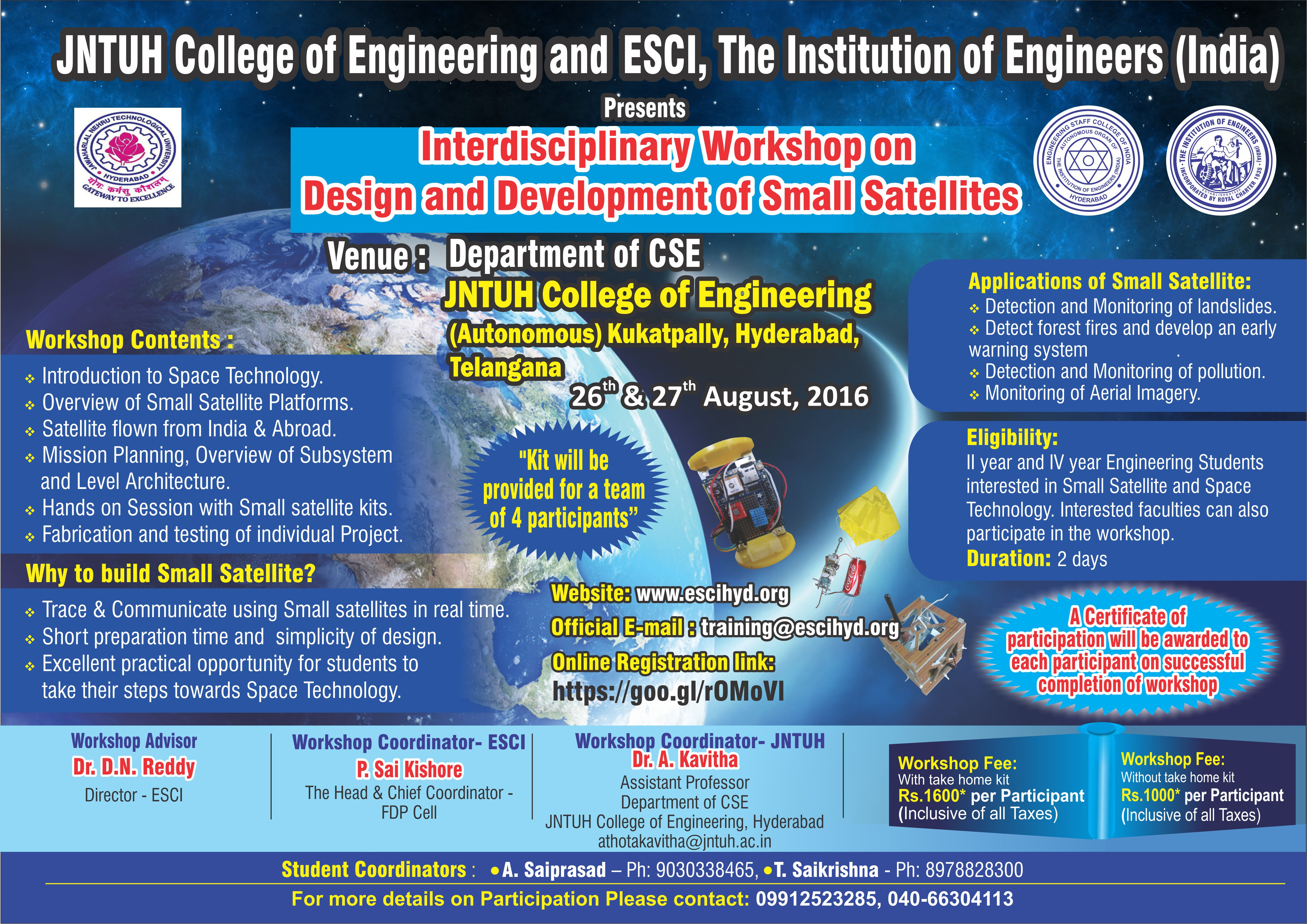 Poster design for college fest - Inter Disciplinary Workshop On Design And Development Of Small Satellites During 26 27 August 2016